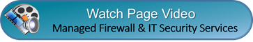 Watch Video Network Security Managed Firewall